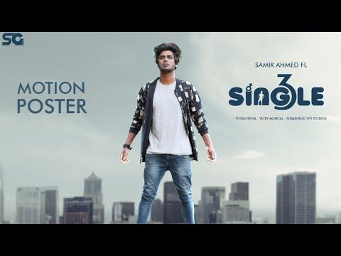 Download Single 3 -  Motion poster | Samir ahmed FL Mp4 baru