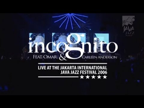 "Incognito feat Omar and Carleen Anderson ""Apparently Nothin"" Live at Java Jazz Festival 2006"