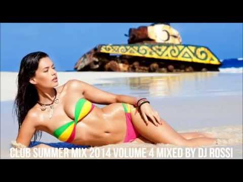 ★Vol.4★ Club Summer Mix 2014 ★ Ibiza Party Mix Dutch House Music Megamix Mixed By DJ Rossi Music Videos