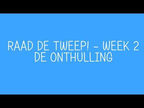 Raad De Tweep - Week 2: De Onthulling