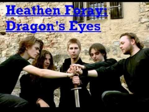 Heathen Foray - Dragons Eyes