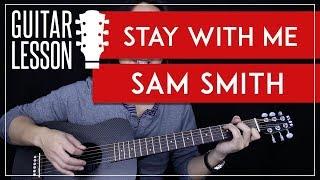 Stay With Me Guitar Tutorial - Sam Smith Guitar Lesson 🎸 |No Capo + Easy chords + Guitar Cover|