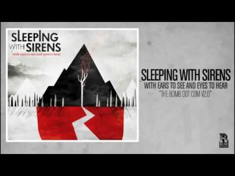 Sleeping With Sirens - The Bomb Dot Com V 2 0
