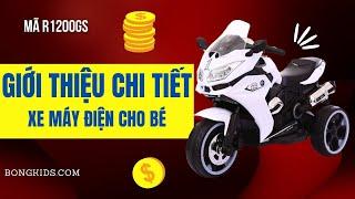 Xe máy điện trẻ em R1200GS | WWW.BONGKIDS.COM
