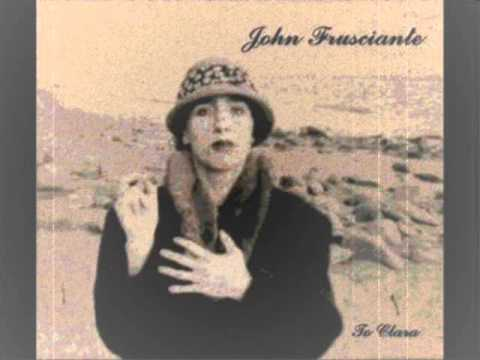 John Frusciante - My Smile Is A Rifle