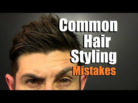 5 MOST Common Hair Styling Mistakes Men Make | How To Have Awesome Hair
