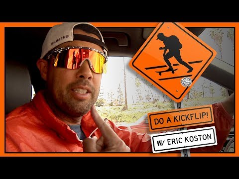 """Do A Kickflip!"" with Eric Koston - Round Deux"