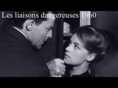Les liaisons dangereuses 1960 - Film réalisé par Roger Vadim