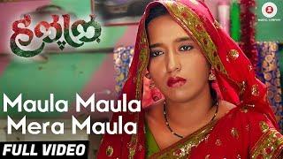 Maula Maula Mera Maula -Full Video- Halal | Chinmay Mandlekar, Pritam Kagne, Priyadarshan J & Amol K
