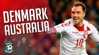 DENMARK 1-1 AUSTRALIA LIVE World Cup 2018 Watchalong