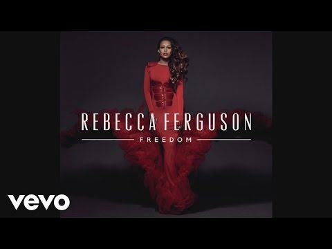 Rebecca Ferguson - My Freedom (Audio)