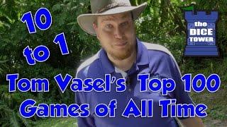 Tom Vasel's Top 100 Games: #10-#1