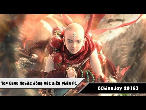 [ChinaJoy 2016] TOP Game Mobile đóng mác siêu phẩm PC
