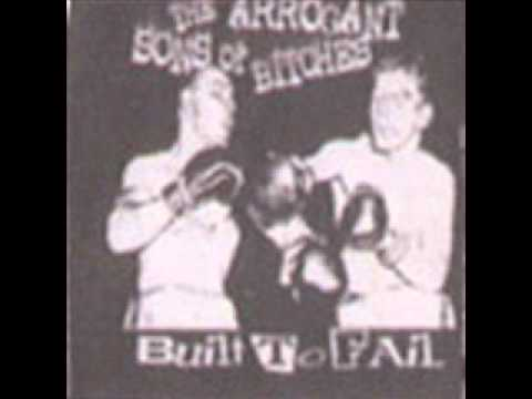 Arrogant Sons Of Bitches - I Hate Punk Rock