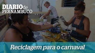 Reciclagem para o carnaval de Paulista
