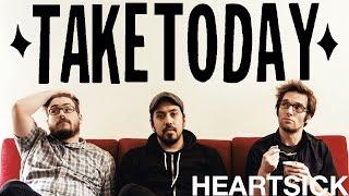 Watch Take Today Heartsick video