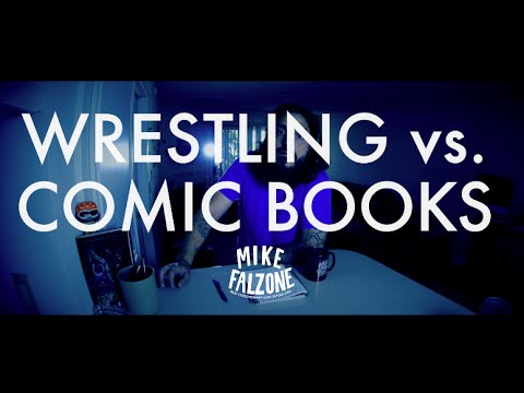WRESTLING VS COMIC BOOKS: An Argument Nobody Should Have