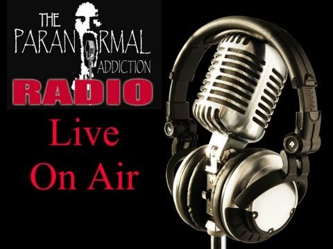 Paranormal Addiction Radio - Interview With Dan LaFave -- 5/16/2013