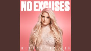 Download Lagu No Excuses Gratis STAFABAND
