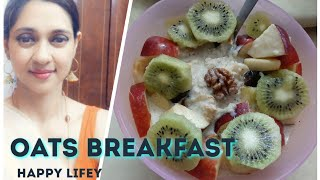 Healthy Oats, If you are trying to loose weight just have this oats breakfast