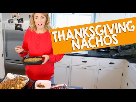 THANKSGIVING NACHOS // Grace Helbig