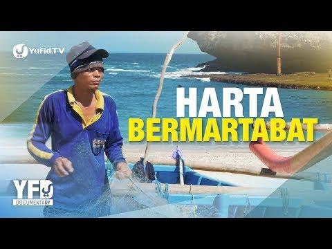 Harta Bermartabat - Ustadz Ammi Nur Baits - Yufid Documentary