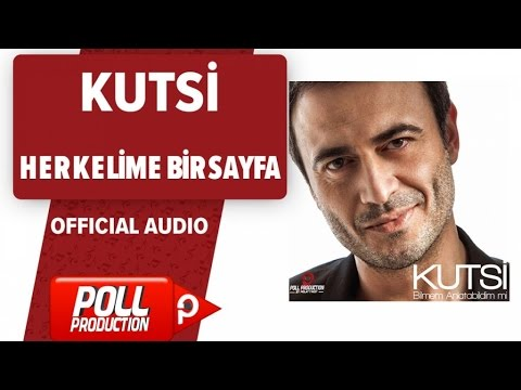 Kutsi - Her Kelime Bir Sayfa - ( Official Audio )