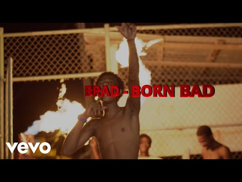 Brad - Born Bad (Official Video)