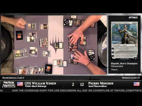 Pro Tour Magic 2015 - Quarterfinals - William Jensen vs. Pierre Mondon