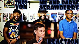 Theo Von : Me and Darryl Strawberry Reaction