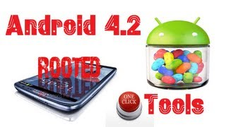 How to root android smartphones - one click apps - Android 4.2 supported - Chinese phones