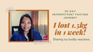 I lost 1.5kg in 7 days | Week 1 of 30-Day Intermittent Fasting | Daily Routine
