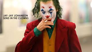 Jay-Jay Johanson - Send in the Clowns - Joker 2019 Song (tribute)