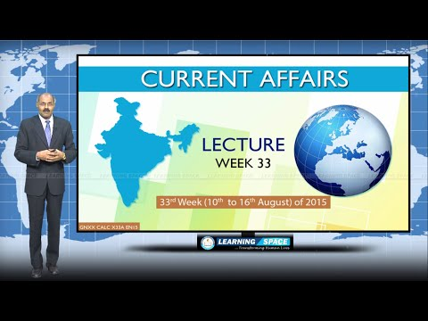 Current Affairs Lecture 33rd Week (10th Aug to 16th Aug) of 2015