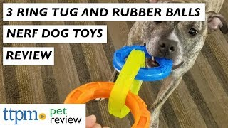 Nerf Dog 3 Ring Tug and Rubber Balls from Gramercy Products