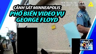 Cảnh sát phổ biến video - Minneapolis Park Police release bodycam video in George Floyd incident