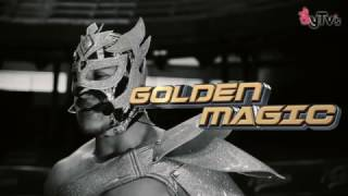 Palabra de luchador: Golden Magic