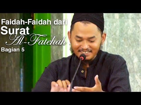Ceramah Islam: Faidah-Faidah Dari Surat Al-Fatehah 5 - Ustadz Ari Wahyudi