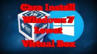 Cara Install Windows 7 Lewat Virtual Box