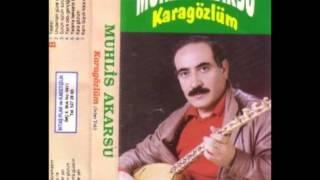 Muhlis Akarsu - Karagözlüm