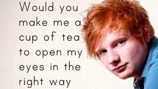 Ed Sheeran - Wake Me Up (Lyrics)