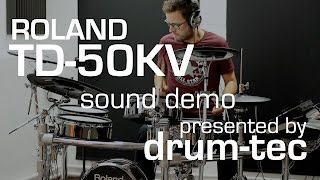 Roland TD-50KV electronic drums demo: Playing some TD-50 onboard sounds - presented by drum-tec