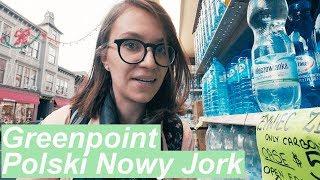 Co AMERYKANOM SMAKUJE na Greenpoint - POLSKI Nowy Jork, Oprowadzam