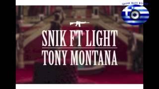 SNIK feat Light - Tony Montana Bass Boosted