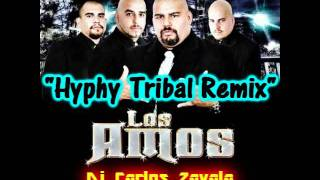 Hyphy Tribal (REMIX) Los Amos - Dj Carlos Zavala®