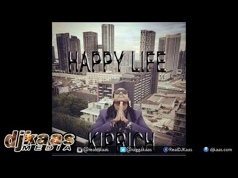Kiprich - Happy Life ▶Out A Road Records ▶Reggae ▶Dancehall 2015