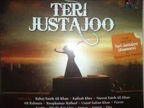 TERI JUSTAJOO - - FULL SONG