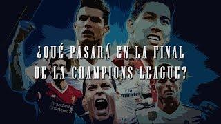 ¿Qué pasará en la final de la Champions League 2018?