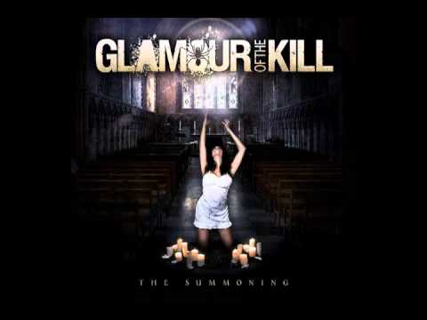 Glamour Of The Kill - All I Have To Give