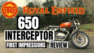 Royal Enfield interceptor 650 | Review | First impression | 2019